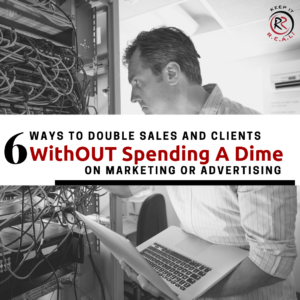6 Ways To Double MSP Sales Without Spending Money On Advertising
